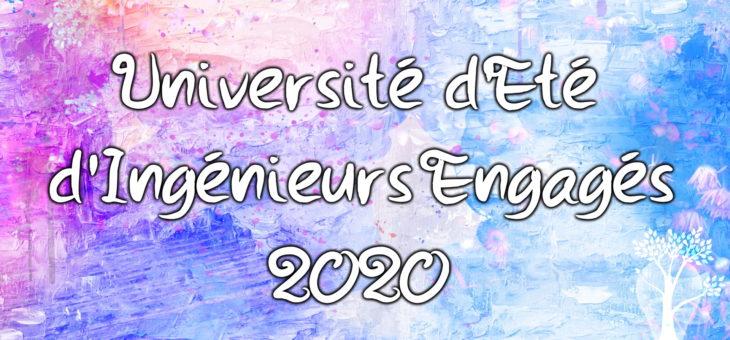 Université d'Été d'Ingénieurs Engagés 2020